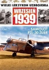 Okładka książki Samolot PZL.30 Żubr Wojciech Mazur