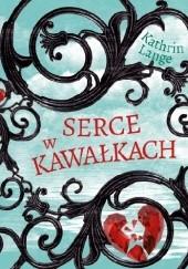 Okładka książki Serce w kawałkach Kathrin Lange