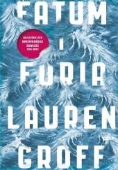 Okładka książki Fatum i furia Lauren Groff