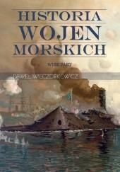 Okładka książki Historia wojen morskich. Wiek pary Paweł Wieczorkiewicz