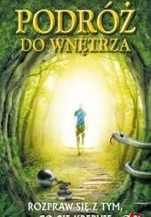 Okładka książki Podróż do wnętrza. Rozpraw się z tym , co cię krępuje ks. Sławomir Jeziorski