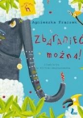 Okładka książki Zbaranieć można! Agnieszka Frączek,Jola Richter-Magnuszewska