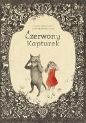 Okładka książki Czerwony kapturek Jacob Grimm,Wilhelm Grimm,Joanna Concejo