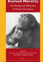 Okładka książki Evolved Morality. The Biology and Philosophy of Human Conscience Frans de Waal,Patricia S. Churchland