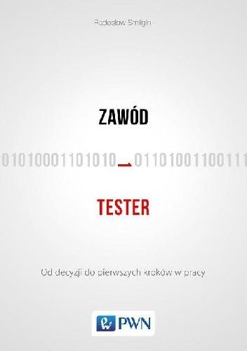 Okładka książki Zawód tester Radosław Smilgin