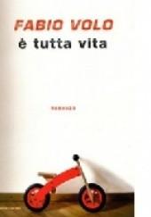 Okładka książki È tutta vita Fabio Volo