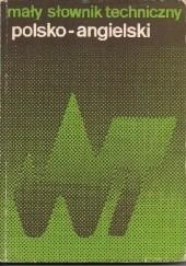 Okładka książki Mały słownik techniczny polsko-angielski Sergiusz Czerni,Teresa Jaworska,Ewa Romkowska,Maria Skrzyńska