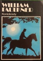 Okładka książki Koniokrady. Wspomnienie William Faulkner
