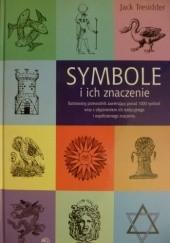 Okładka książki Symbole i ich znaczenie Jack Tresidder