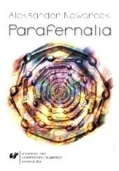 Okładka książki Parafernalia. O rzeczach i marzeniach Aleksander Nawarecki