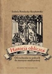 Okładka książki Historia obliczeń. Od rachunku na palcach do maszyny analitycznej Bondecka-Krzykowska