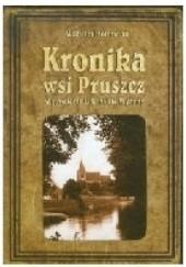 Okładka książki Kronika wsi Pruszcz w powiecie Gdańskie Wyżyny Wilhelm Hoffman