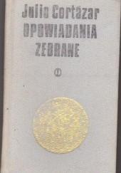 Okładka książki Opowiadania zebrane, T. 1-2 Julio Cortázar