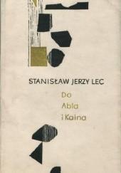 Okładka książki Do Abla i Kaina Stanisław Jerzy Lec