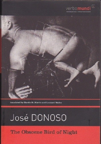 Okładka książki The Obscene Bird of Night José Donoso