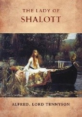 Okładka książki The Lady of Shalott Alfred Tennyson