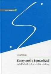 Okładka książki 33 czytanki o komunikacji, czyli jak być dobrym lekarzem i nie zwariować Tomasz Sobierajski