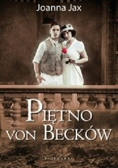 Okładka książki Piętno von Becków Joanna Jax