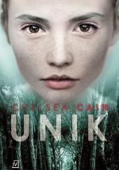 Okładka książki Unik Chelsea Cain