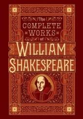 Okładka książki The Complete Works of William Shakespeare William Shakespeare