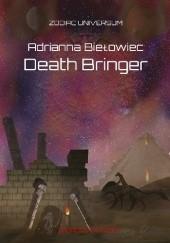Okładka książki Death Bringer Adrianna Biełowiec