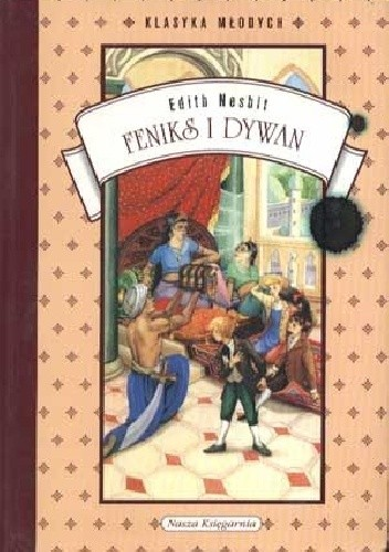 Okładka książki Feniks i dywan Edith Nesbit