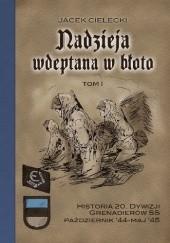 Okładka książki Nadzieja wdeptana w błoto Jacek Cielecki