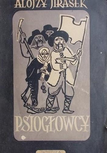 Okładka książki Psiogłowcy Alois Jirásek