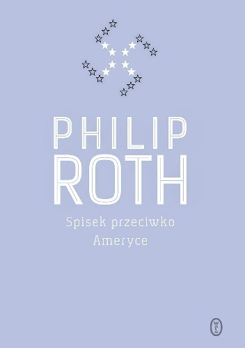 Spisek przeciwko Ameryce Philip Roth