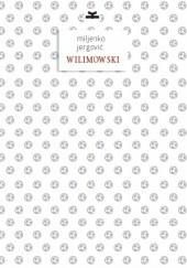 Okładka książki Wilimowski Miljenko Jergović