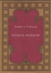 Okładka książki Księga Dziejów Arakel z Tebryzu
