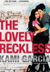 Okładka książki The Lovely Reckless Kami Garcia