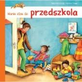 Okładka książki Hania idzie do przedszkola Susa Hämmerle