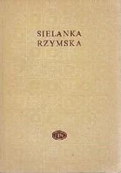 Okładka książki Sielanka rzymska Wergiliusz,Kalpurniusz,Nemezjanus,Autor Bucolica Einsidlensia