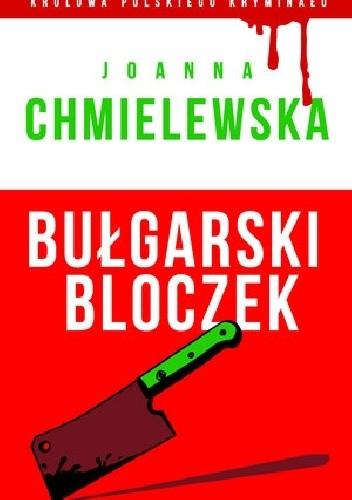 Okładka książki Bułgarski bloczek Joanna Chmielewska