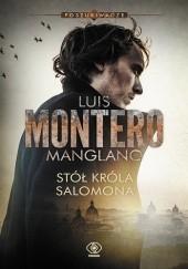 Okładka książki Stół króla Salomona Luis Montero Manglano
