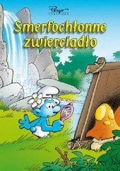 Okładka książki Smerfochłonne zwierciadło Peyo