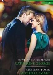 Okładka książki Powrót do Florencji, Sycylijski poker Catherine George,Michelle Smart