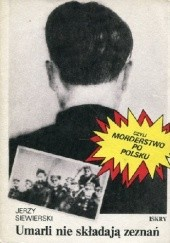 Okładka książki Umarli nie składają zeznań Jerzy Siewierski