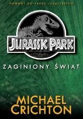 Okładka książki Jurassic Park: Zaginiony Świat Michael Crichton