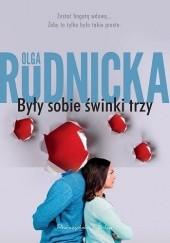 Okładka książki Były sobie świnki trzy Olga Rudnicka