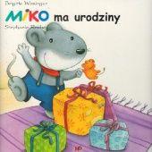 Okładka książki Miko ma urodziny Brigitte Weninger