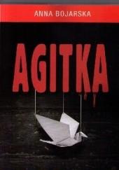Okładka książki Agitka Anna Bojarska