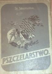Okładka książki Pszczelarstwo Stanisław Staszałek