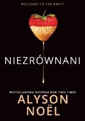Okładka książki Niezrównani Alyson Noël
