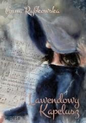 Okładka książki Lawendowy kapelusz Anna Rybkowska