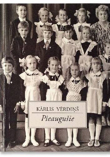 Okładka książki Pieaugušie Kārlis Vērdiņš