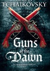 Okładka książki Guns of the Dawn Adrian Tchaikovsky