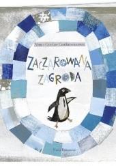 Okładka książki Zaczarowana zagroda Czesław Centkiewicz,Alina Centkiewicz