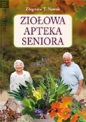 Okładka książki Ziołowa apteka seniora Zbigniew T. Nowak